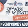 """Comienza inscripción para """"Formación de Ayudantes Primer Semestre 2018"""""""